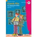 6. Schott Klassik-Hits für Sopranblockfl