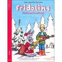 25. Heinrichshofen's Verlag Fridolins Weihnachtsalbum