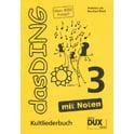 4. Edition Dux Das Ding 3 mit Noten