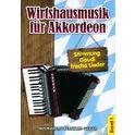 17. Musikverlag Geiger Wirtshausmusik Akkordeon 1