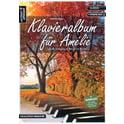 272. Artist Ahead Musikverlag Klavieralbum für Amelie