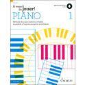 13. Schott À vous de jouer! Piano 1