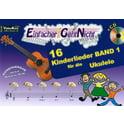 44. LeuWa-Verlag 16 Kinderlieder Ukulele Band 1