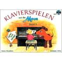 110. Sikorski Musikverlage Klavierspielen Maus 2 +CD