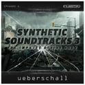 176. Ueberschall Synthetic Soundtracks 3