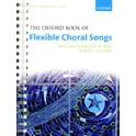 7. Oxford University Press Flexible Choral Songs