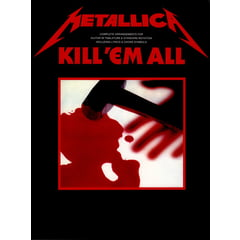 Cherry Lane Music Company Metallica Kill 'Em All