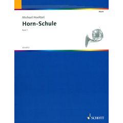 Schott Horn-Schule Vol.1 Höltzel
