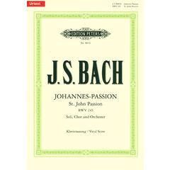Edition Peters Bach Johannes-Passion BWV 245