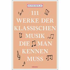 Emons Verlag 111 Werke d. klassischen Musik
