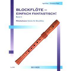 Ricordi Blockflöte fantastisch Vol.2