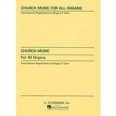 G. Schirmer Church Music For All Organs