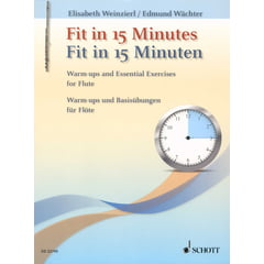 Schott Fit In 15 Minutes Flute
