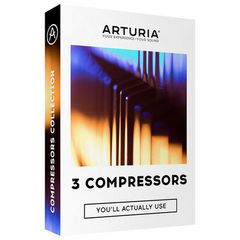 Arturia 3 Compressors You Actually Use