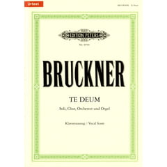 Edition Peters Bruckner Te Deum