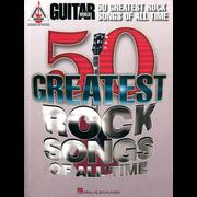 Hal Leonard Guitar 50 Greatest Rock Songs