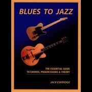 Hal Leonard Blues To Jazz